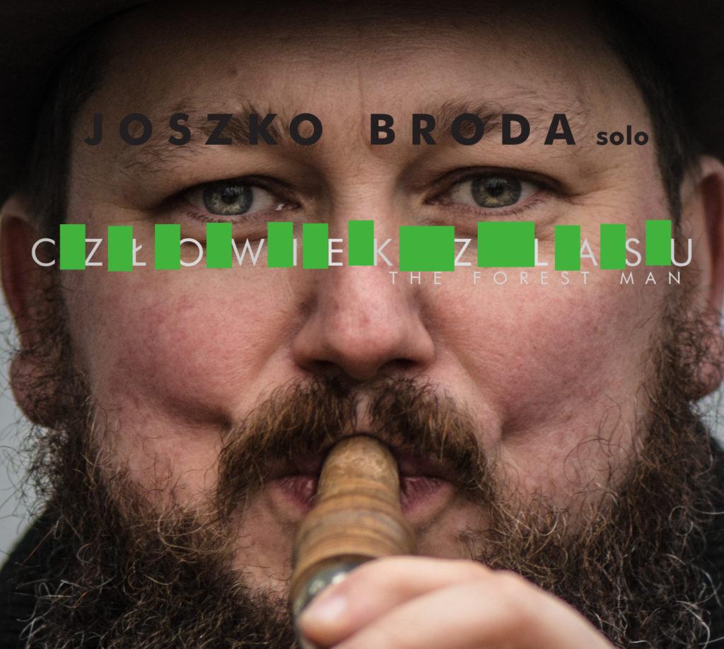 Joszko Broda solo - Człowiek z lasu